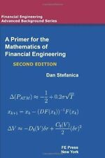 A Primer For The Mathematics Of Financial Engineering, Second Edition (Financia