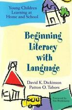Beginning Literacy With Language: Young Children Learning at Home and -ExLibrary