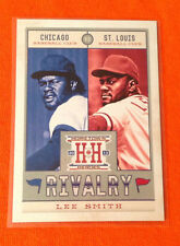"2013 Hometown Heroes ""Rivalry"" LEE SMITH #R14 Cubs/Cardinals Insert Panini"