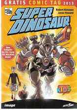 Comic - Vom Gratis Comic Tag 2013 - Super Dinosaur -  deutsch