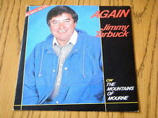 "JIMMY TARBUCK - AGAIN / THE MOUNTAINS OF MOURNE   7"" VINYL PS"