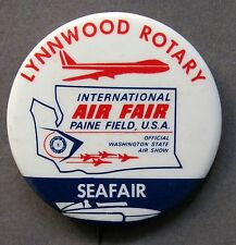 1970's SEAFAIR LYNWOOD ROTARY Int'l Air Show pinback button Hydroplane racing