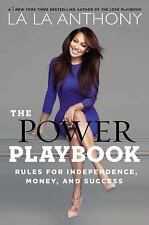 The Power Playbook : Rules for Independence, Money and Success by La La...