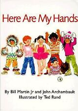Here Are My Hands by Bill, Jr. Martin and John Archambault (1998, Hardcover,...
