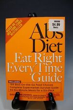 The Abs Diet Eat Right Everytime Guide by David Zinczenko 2005 Paperback