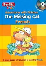 The Missing Cat: French (Berlitz Kids: Adventures with Nicholas) (Fren-ExLibrary