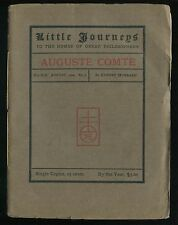 LITTLE JOURNEYS - Homes of Great Philosophers AUGUSTE COMTE Hubbard Aug. 1904
