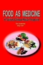 Food as Medicine: A Traditional Chinese Medical Perspective