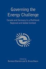 Governing the  Energy Challenge: Canada and Germany in a Multilevel Regional and