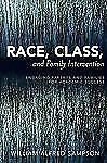 Race, Class, and Family Intervention: Engaging Parents and Families for Academic