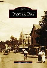 Oyster Bay (Images of America)