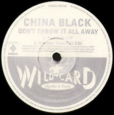 CHINA BLACK - Don't Throw It All Away - Wildcard