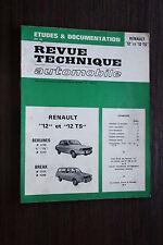 REVUE TECHNIQUE AUTOMOBILE RENAULT 12 ET 12 TS BERLINE ET BREAK