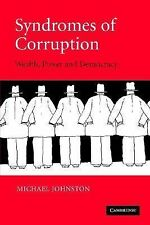 Syndromes of Corruption: Wealth, Power, and Democracy by Johnston, Michael