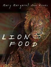 Lion Food by Mary Margaret Ann Hines (2013, Paperback)