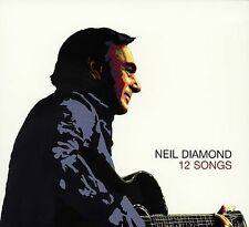 NEIL DIAMOND - 12 Songs (CD, 2005, Columbia)  Oh Mary, Hell Yeah, 10 more