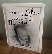 Personalised large photo album, this is your life 80th birthday memory present