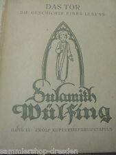 21468 Wülfing Sulamith: Das Tor. Die Geschichte eines Lebens Band III. 12 Tafeln