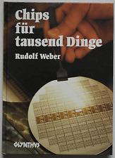 Rudolf Weber - Chips für tausend Dinge