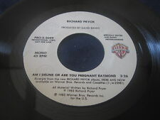 "Richard Pryor""Am I Drunk Or Are You Pregnant Richard""/45/Promo/Mono/Stereo"