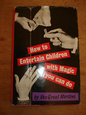 How to Entertain Children with Magic you can do.by the great merlini 1964