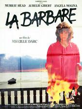 Affiche 120x160cm LA BARBARE 1988 Mireille Darc - Ángela Molina, Murray Head BE