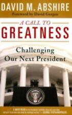 A Call to Greatness: Challenging our Next President (Computer Pkgs & Research),