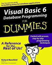 Visual Basic6 Database Programming for Dummies Vol. 6 by Richard Mansfield...