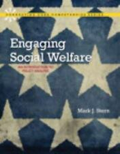 Engaging Social Welfare : An Introduction to Policy Analysis by Mark J. Stern...