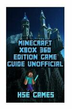 Minecraft Xbox 360 Game Guide Unofficial by Hse Games (2016, Paperback)