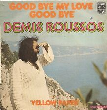 "45 TOURS / 7"" SINGLE--DEMIS ROUSSOS--GOOD BYE MY LOVE GOOD BYE--1973"