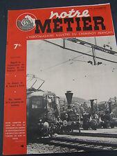 Notre Métier 1947 118 chemins de fer fédéraux suisse CFF SBB FFS Schweizerische