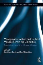 Routledge Frontiers of Business Management: Managing Innovation and Cultural...