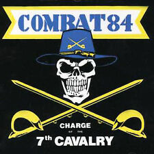 Charge of the 7th Calvary by Combat 84 (CD, Mar-2004, Step One Records)