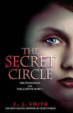 Secret Circle: Initiation and the Captive v. 1, L J Smith, Very Good condition,