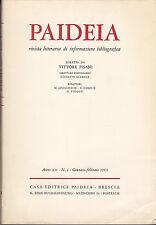 PAIDEIA RIVISTA LETTERARIA INFORMAZIONE BIBLIOGRAFICA ANNO 1965 ANNATA COMPLETA