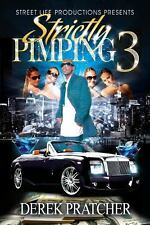 Strictly Pimping 3 (2013, Paperback)