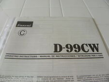 Sansui D-99CW Owner's Manual  Operating Instructions Istruzioni New