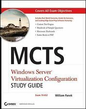 MCTS : Windows Server Virtualization Configuration - Exam 70-652 by William Pan…
