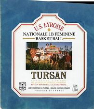 TURSAN ETIQUETTE BASKET BALL US EYROISE NATIONALE 1B FEMININE     §03/07§