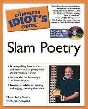 The Complete Idiot's Guide to Slam Poetry (The Complete Idiot's Guide)