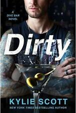 Dive Bar: Dirty 1 by Kylie Scott (2016, Paperback)