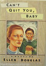 CAN'T QUIT YOU BABY DOUGLAS BOOK NOVEL CANT WHITE BLACK FEMALE RELATIONSHIP CANT