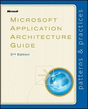 Microsoft® Application Architecture Guide (Patterns & Practices) Microsoft Patt
