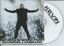 KEVIN HELLENBRAND - Sparks will fly CD SINGLE 2TR Europop 2014 (CHIPZ!) Holland