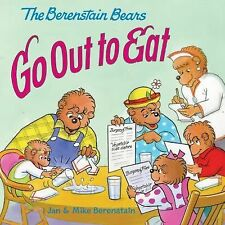 Berenstain Bears: The Berenstain Bears Go Out to Eat by Jan Berenstain and...