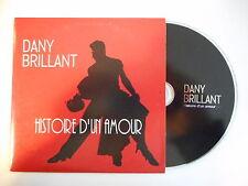 DANY BRILLANT : HISTOIRE D'UN AMOUR [ CD SINGLE PORT GRATUIT ]