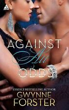 Harlequin Kimani Arabesque: Against All Odds by Gwynne Forster (2012, Paperback)