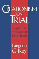 Creationism on Trial: Evolution and God at Little Rock (Studies in Religion and