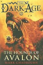 The Hounds of Avalon Dark Age, Book 3)